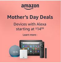 Mother's Day Deals on Amazon Devices